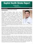 Baptist Health Stroke Report - July 2018 by Baptist Health Neuroscience Center