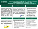 The Benefits of Implementing a Fall-Risk Prevention Checklist In the Handoff Report for Critical Care Units by Adriana Rodriguez, Anais Pezzotti, Ariel Rodriguez Farramola, Dayana Rodriguez Requena, Delmy Equihua-Galdamez, Jasza Krawietz-Malec, Lydia Gonzalez, Patricia Fernandes, Robert Hernandez Diaz, Rosemary Diaz, and Stephanie Thornton